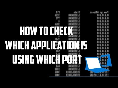 How to check which application is using which port