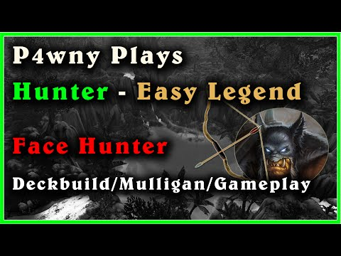 Easy Legend Hunter GG - Deck building + Mulligan Guide + Gameplay - Hearthstone with P4wnyhof [Eng]