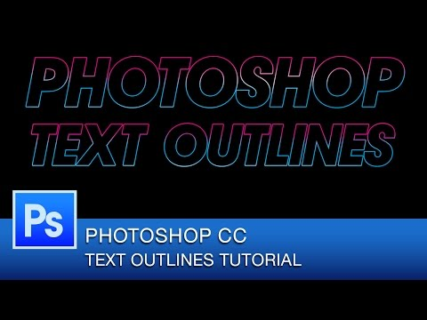 Photoshop CC Tutorial: How to Create Outline Text in Photoshop