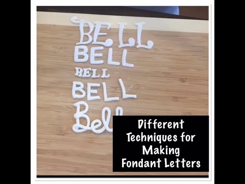 Various Ways to Make Fondant Letters