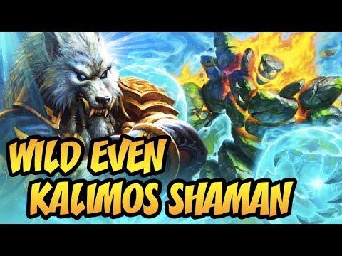 Hearthstone: Wild Even Kalimos Shaman