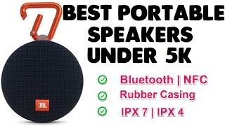 Best Portable Bluetooth Speakers Under Rs 5000 [ Wireless ]