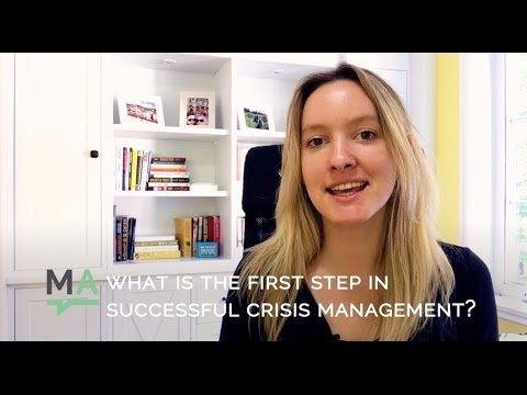 The First Step in Successful Crisis Management