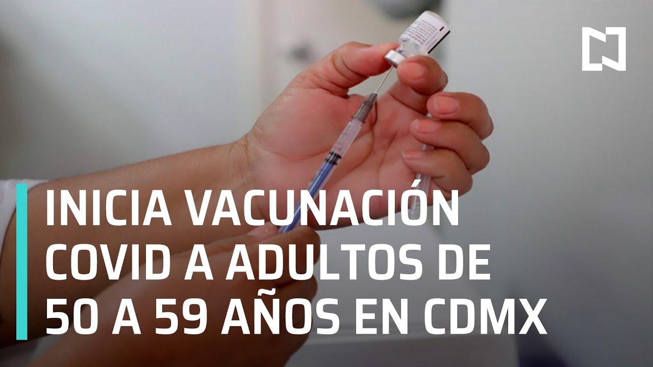 Programa de vacunación Covid-19 a adultos de 50 a 59 años de edad en CDMX - Sábado de Foro