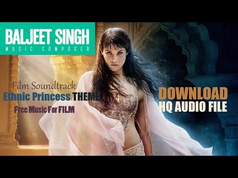 FREE  Background Music  |  Ethnic Princess Theme  |  Baljeet Singh | Free Music for Commercial Use