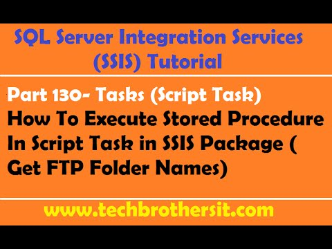 SSIS Tutorial Part 130-How To Execute Stored Procedure In Script Task in SSIS Package