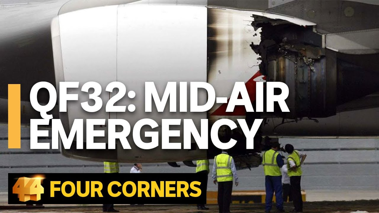 QF32: Retracing the story of the Qantas A380 mid-air explosion  | Four Corners