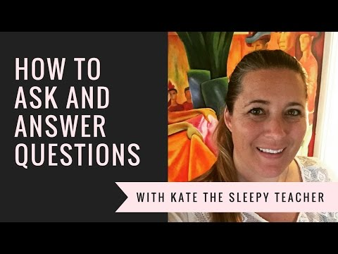 CLASSROOMOLOGY 101- HOW TO ASK AND ANSWER QUESTIONS  - TEACHING STRATEGY -  KATE THE SLEEPY TEACHER