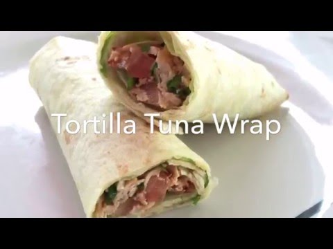 Recipe Tortilla Tuna Wrap