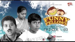 FUNNY FELLOWS | Kids Comedy Skits | Part #3 | By Lavanya Alvala | #TeluguComedy