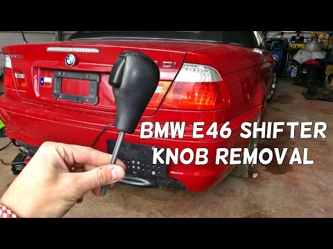 BMW E46 AUTOMATIC SHIFTER KNOB REMOVAL REPLACEMENT SHIFTING