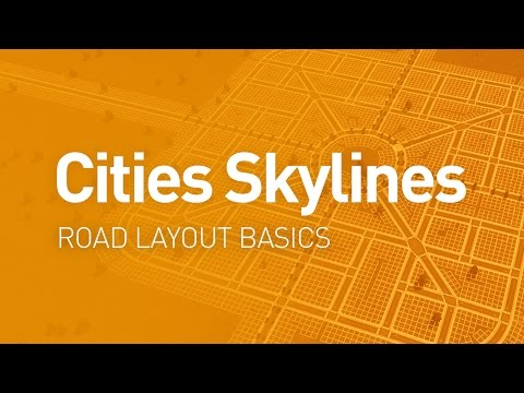 Road Layout Basics — Design Guide (Cities Skylines Tutorial)