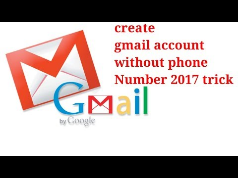 How to create gmail account without phone number 2017 edition