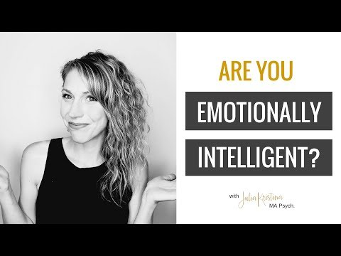 Are You Emotionally Intelligent? Here's How to Know.