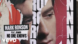 Mark Ronson - No One Knows (Official Audio) ft. Domino