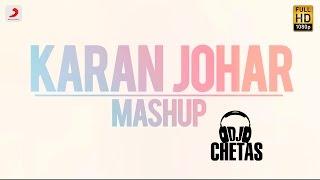 Karan Johar Mashup | Dj Chetas