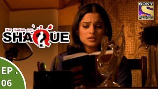Har Kadam Par Shaque - हर कदम पर शक - Ep 6 - The Get-together