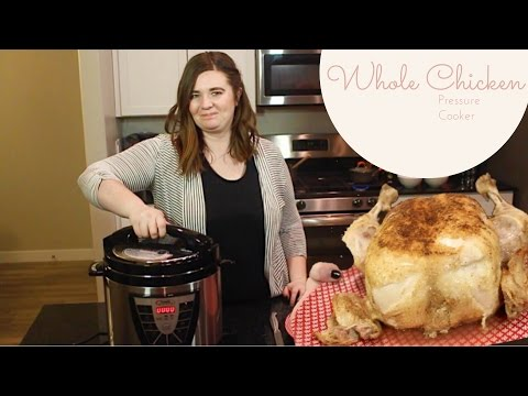 Whole Chicken in Pressure Cooker (Recipe Included)