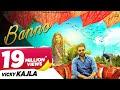 Banno Official Vicky Kajla Raj Mawer Ghanu Music Latest Haryanvi Songs Haryanavi 2018 mp3