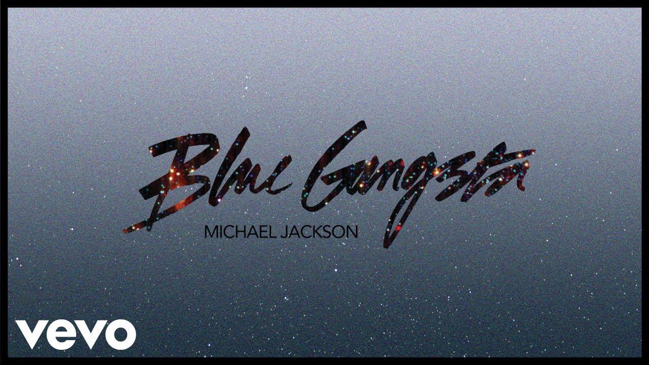 Michael Jackson - Blue Gangsta