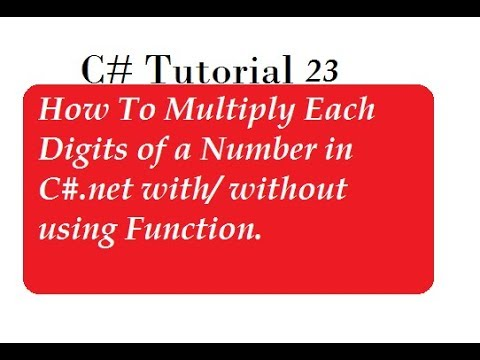 Multiplication of Digits in C#