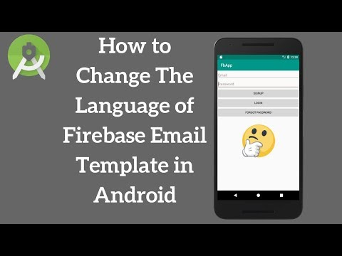 Android Firebase Change Email Template to Different Languages (Explained)