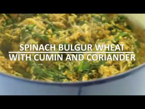 Spinach Bulgur Wheat with Cumin and Coriander