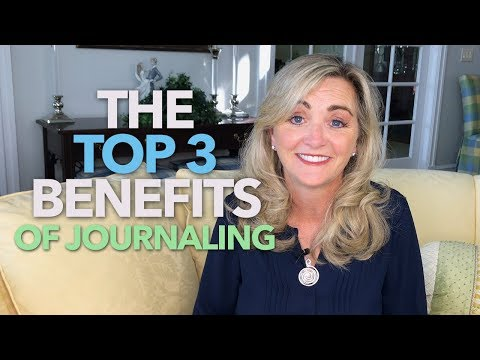 The Benefits of Journaling: The Top Three Benefits of Journaling Daily