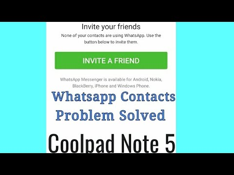 Coolpad Note 5 whatsapp contacts not showing solution