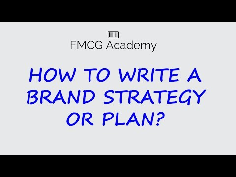 How to write a Brand Strategy or Plan ?