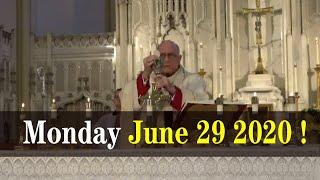 Catholic mass today 2020   Daily holy mass today   Monday June 29 2020 !