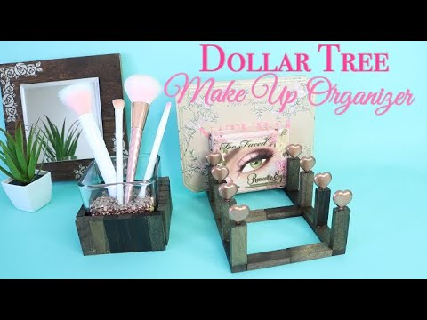 DOLLAR TREE DIY MAKEUP ORGANIZER AND BRUSH HOLDER!