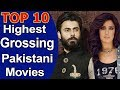 Top 10 Highest Grossing Pakistani Movies 2018