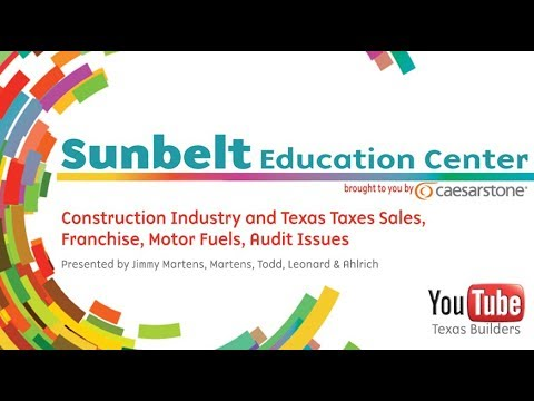 Construction Industry and Texas Taxes Sales, Franchise, Motor Fuels, Audit Issues