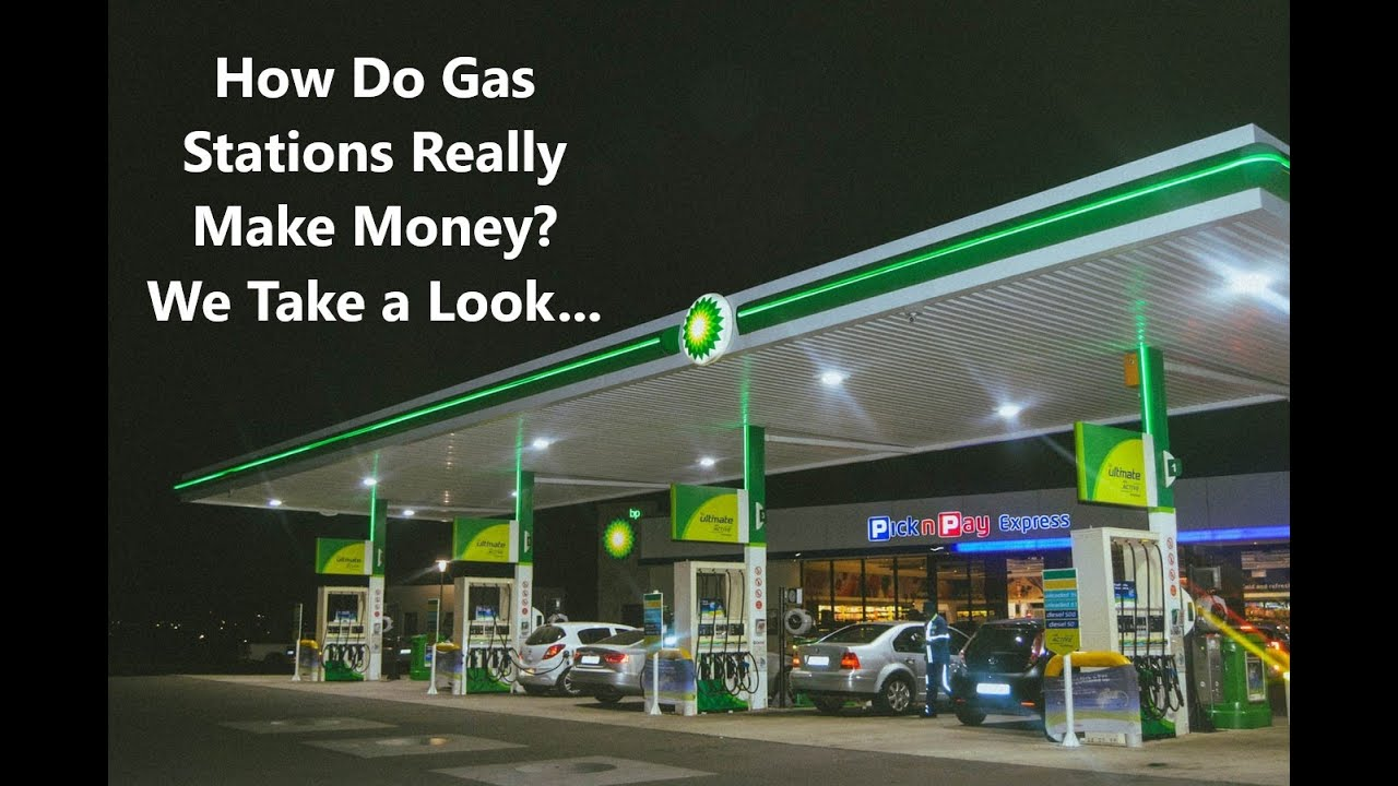 How Do Gas Stations Really Make Money We Take a Look...