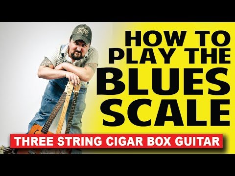 How to Play the Blues Scale on 3-String Cigar Box Guitar - by Shane Speal