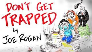 Society's Trap - Joe Rogan
