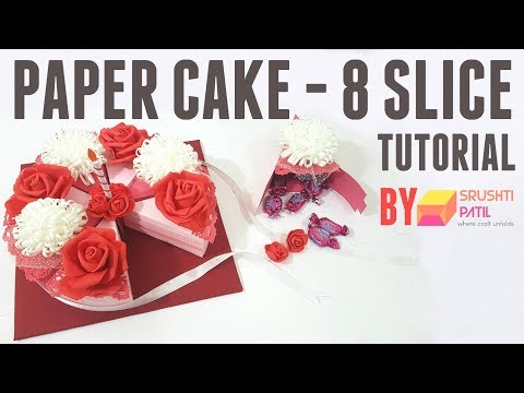 Paper cake (8 Pieces) Tutorial by Srushti Patil