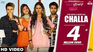 Challa (Full Song) Gur Sidhu & Harpi Gill | Sonam Bajwa | Ninja | Mehreen | Ajay | Ardab Mutiyaran