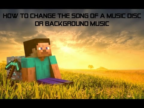 How to Change Music Disc And Background Music Songs In Minecraft 1.8