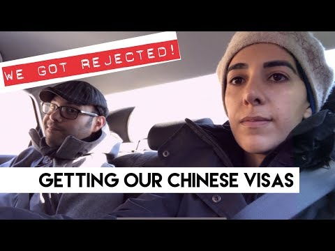 We Got Rejected!!! | Chinese Visas
