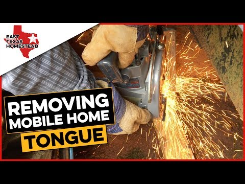 How To Remove Mobile Home Hitch That Is Welded To Frame | #EastTexasHomestead