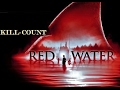 Red Water Kill Count mp3