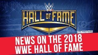 News On The 2018 WWE Hall Of Fame