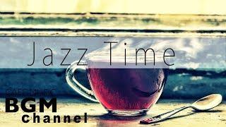 【Jazz Music】Smooth Jazz Cafe Music For Work, Study - Background Jazz Music