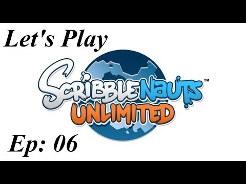 Let's Play Scribblenauts Unlimited - Ep 06 - St. Asterisk