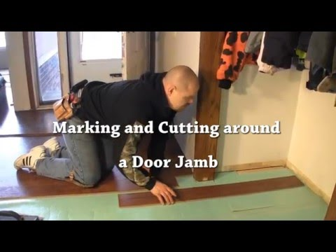Laminate Installation- Cutting laminate flooring around a doorjamb