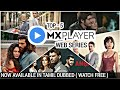Top 5 Mx player Web series in Tamil Dubbed | Tamil Dubbed MX player web series | web series in tamil