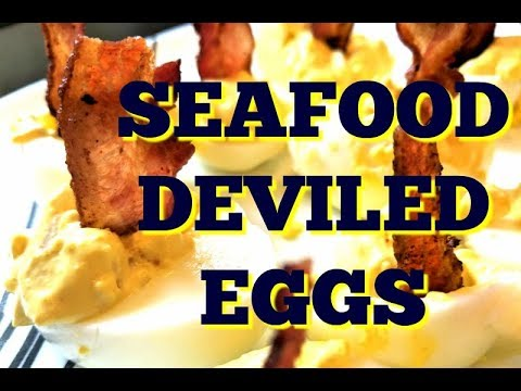 Deviled Eggs Recipe With Seafood Shrimp Crab or Scallops | How To Make Recipes