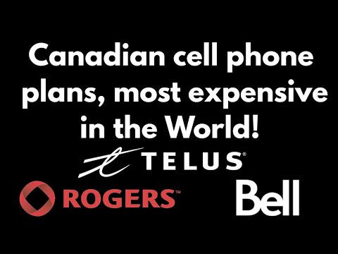 Canadian cell phone plans, most expensive in the World!